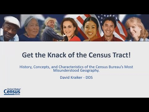 U.S. Census Bureau Geography: Getting The Knack Of The Census Tract