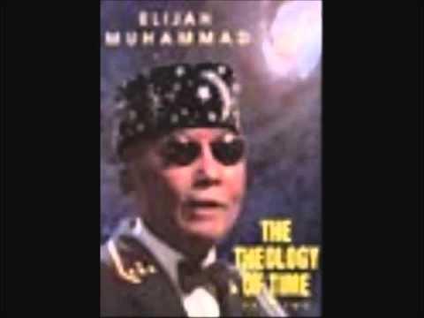 Theology of Time Messenger Elijah Muhammad