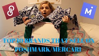 TOP 10 BRANDS THAT SELL ON MERCARI & POSHMARK!!
