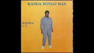 KANDA BONGO MAN (Malinga - 1985) - J. T.
