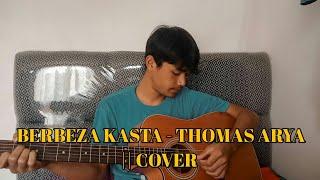 Download BERBEZA KASTA - THOMAS ARYA || SULFIQRI