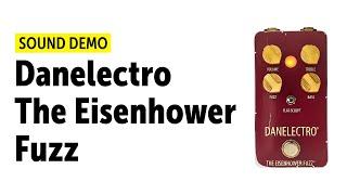 Danelectro The Eisenhower Fuzz - Sound Demo (no talking)