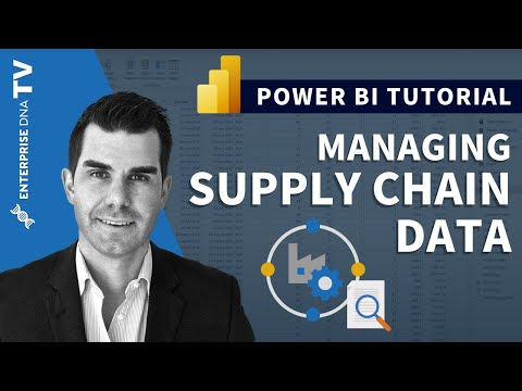 Managing Your Supply Chain Data w/Power BI - Analysis Techniques