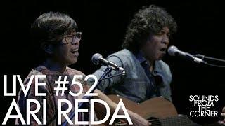 Sounds From The Corner : Live #52 Ari Reda