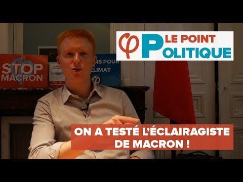 LE POINT POLITIQUE : on a testé l'éclairagiste de Macron !  - Adrien Quatennens