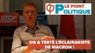 LE POINT POLITIQUE : on a testé l'éclairagiste de Macron !  - Adrien Quatennens