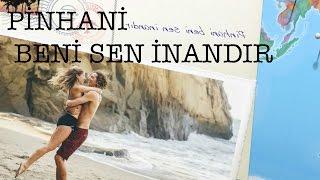Pinhani - Beni sen inandır SE versiyon Klip - HQ HD