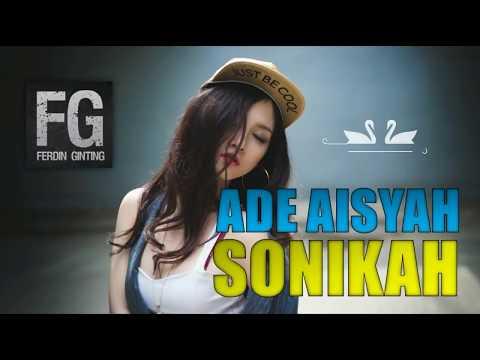 DJ ADEK AISYAH SONIKAH LAGU RIMEX TERBARU 2018|FG-Productions|