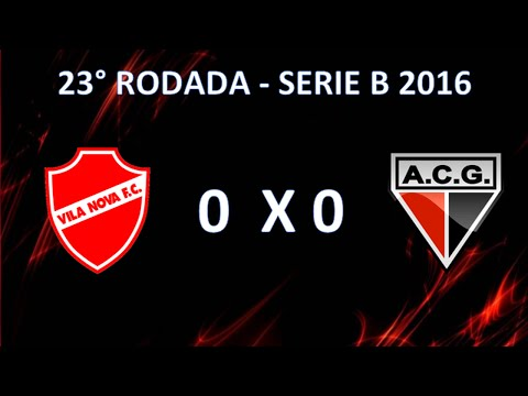 Melhores Momentos - Vila Nova 0 x 0 Atlético-GO  - 23 Rodada Campeonato Brasileiro Serie B 2016