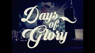 DAYS OF GLORY - an original song by Brian Scartocci