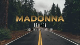 MADONNA - Frozen [Sickick Remix Extended]