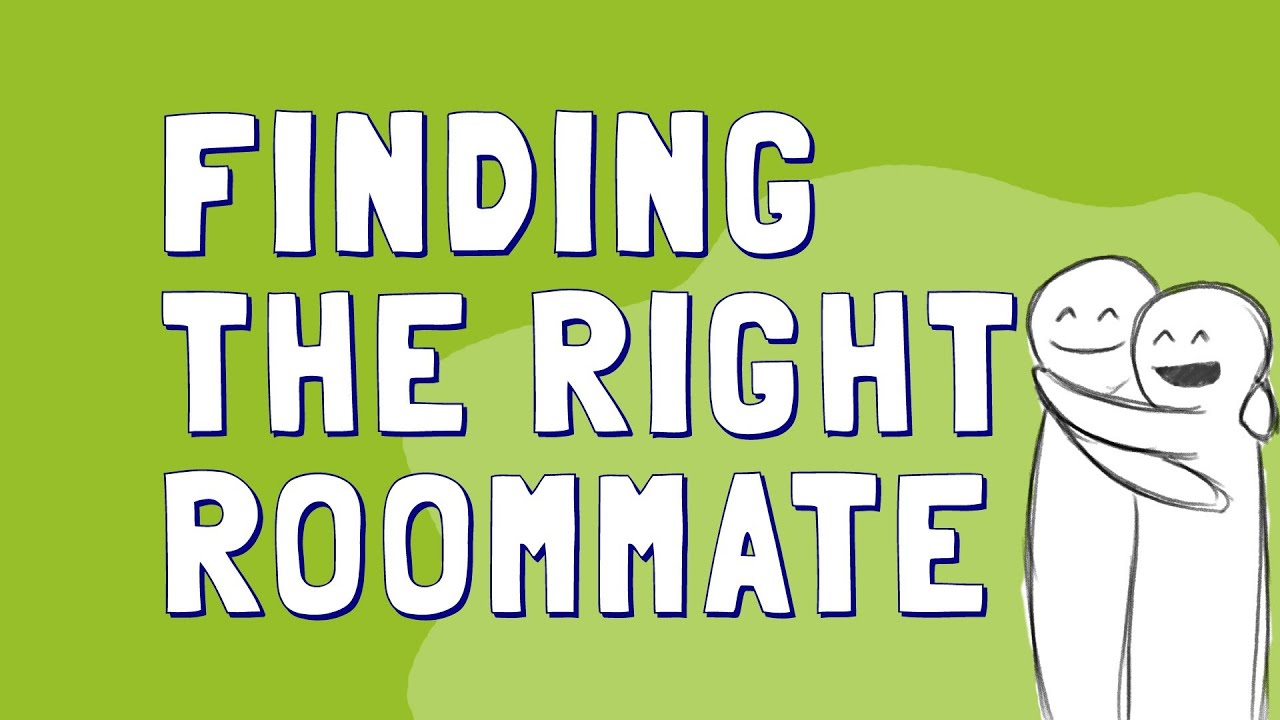 Find a Roommate The Right Way - YouTube