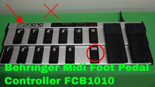 ?  How To Use Behringer Midi Foot Pedal Controller FCB1010 Review