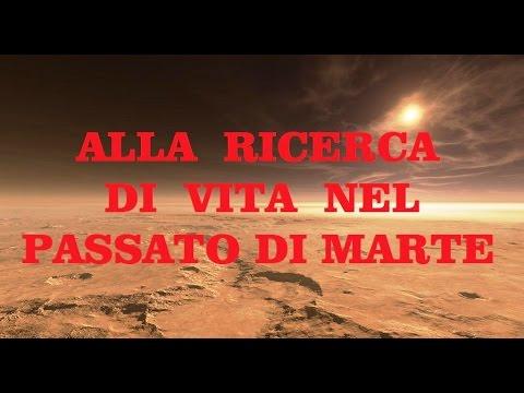 2020 - ALLA RICERCA DI VITA NEL PASSATO DI MARTE