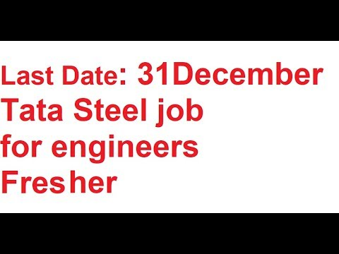 Tata Steel Recruitment 2018 | Freshers | Assistant Engineer Trainee hst jobs