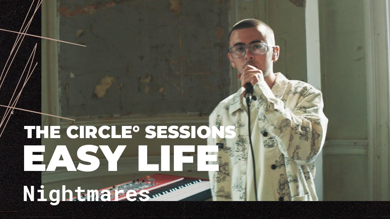 Easy Life - Nightmares (Live) | The Circle° Sessions