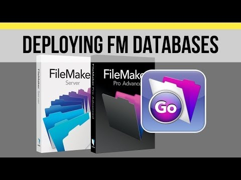 FileMaker Training | Deploying FileMaker Databases