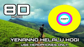 8d-song-yenanno-helalu-hogi-kannada-song-amey-music