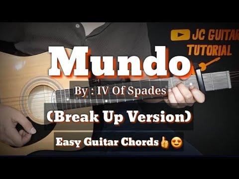 Mundo - IV of Spades (Break Up Version) Guitar Chords (Easy Chords)