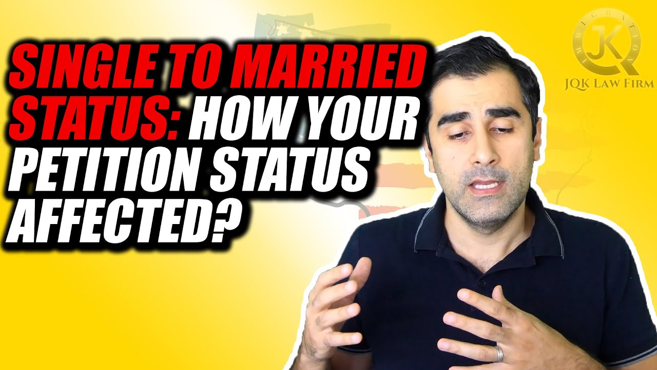 Download Single to Married Status How Your Petition Status Affected
