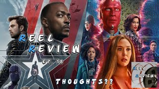 Thoughts on WandaVision and Falcon and the Winter Soldier - Episode 18 | Reel Review