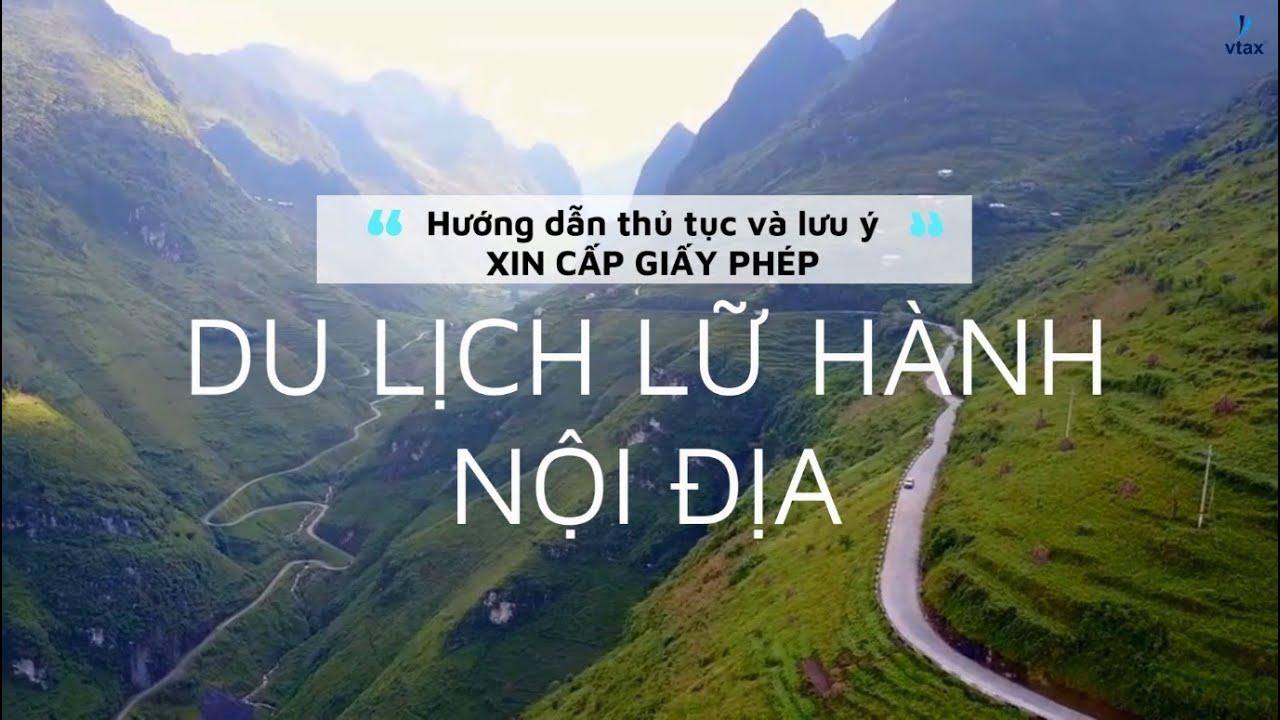 Hướng dẫn xin cấp Giấy phép lữ hành nội địa | Hoạt động du lịch tại Việt Nam| Vtax Corp