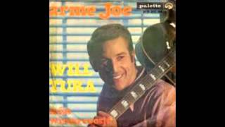 Will Tura - Arme Joe