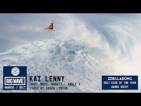 Kai Lenny at Jaws 1 - 2017 Billabong Ride of the Year Entry - WSL Big Wave Awards