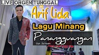 Lagu Minang Arif Lida-Panangguangan- Jendral Live Music