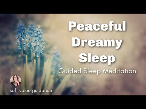 Guided Sleep Meditation & Dreamy Guided Visualization for Deep Peaceful Sleep