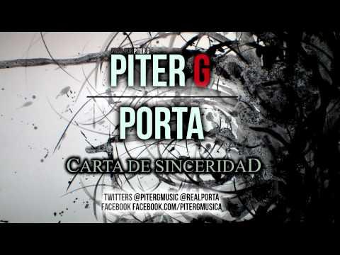 Piter-G y Porta | Carta de sinceridad (Prod. por Piter-G)