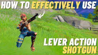 How To Use The Lever Action Shotgun Effectively! - Fortnite Tips AND Tricks
