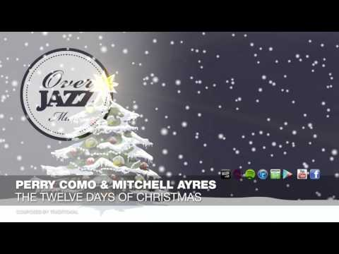 Perry Como & Mitchell Ayres - The Twelve Days of Christmas mp3