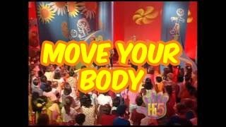 Move Your Body - Hi-5 - Season 1 Song of the Week