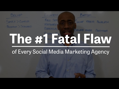 Social Media Marketing Agency | The #1 Fatal Flaw of Every Social Media Marketing Agency