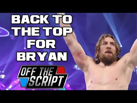 MAJOR PLANS For Daniel Bryan After THE SUPERSTAR SHAKEUP | Off The Script 218 Part 2