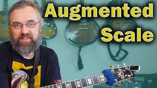 Exotic Scale - Augmented Scale - All The Secrets!