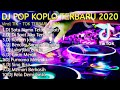 Dj Tik Tok Terbaru  Kumpulan Dj Koplo Terpopuler Remix Full Bass   Mp3 - Mp4 Download