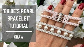 Bride's pearl bracelet tutorial | Cubic Right Angle Weave | Beaded Bracelet