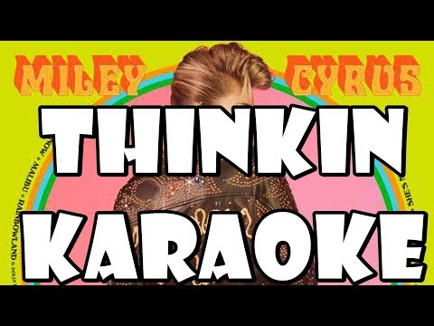 Thinkin' - Karaoke - Miley Cyrus - Instrumental - Letra