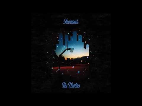 Yogisoul - By Nights - 09 Kodak Gold (feat Ivan Ave & MoRuf)