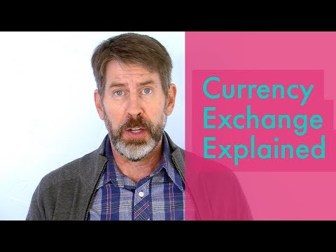 Currency Exchange Rates Explained