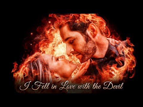 Lucifer & Chloe | I Fell In Love With The Devil