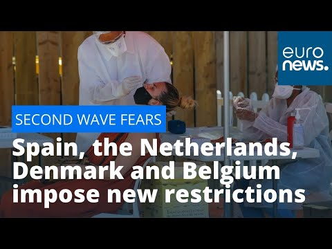Second wave fears: Spain, the Netherlands, Denmark and Belgium impose new restrictions