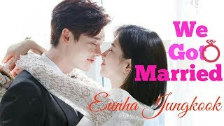 We got married Eunha And Jungkook Ep 1.