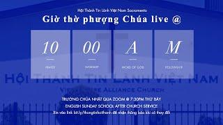HTTLVN Sacramento | Ngày 15/08/2021 | Chương trình thờ phượng | MSQN Hứa Trung Tín