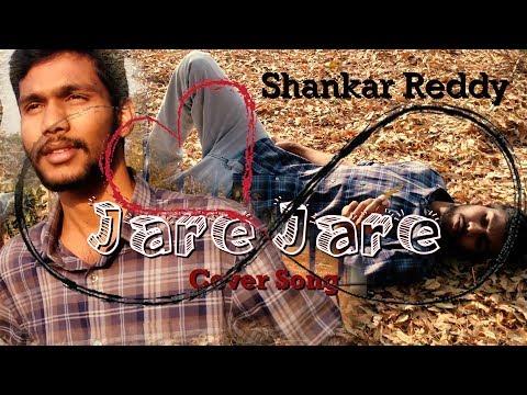 Jare Jare Cover Song   Majnu   Act By Shankar Reddy   Directed By Kalki Sharan Pulluri.