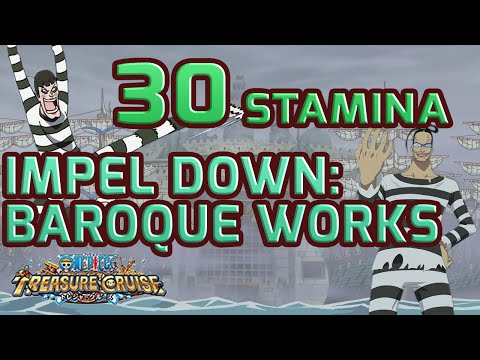 Walkthrough for 30 Stamina Impel Down: Baroque Works [One Piece Treasure Cruise]