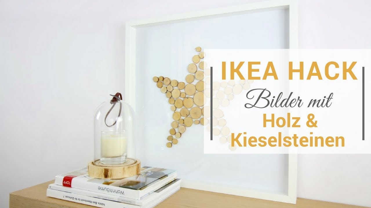 ikea hack ribba bilderrahmen 2 diy bilder mit holz und steinen youtube. Black Bedroom Furniture Sets. Home Design Ideas
