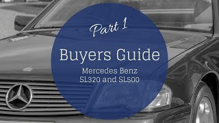 Mercedes Benz SL320: Buyers Guide Part One